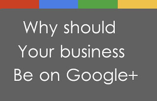 image: Why Should Your Business Be On Google+