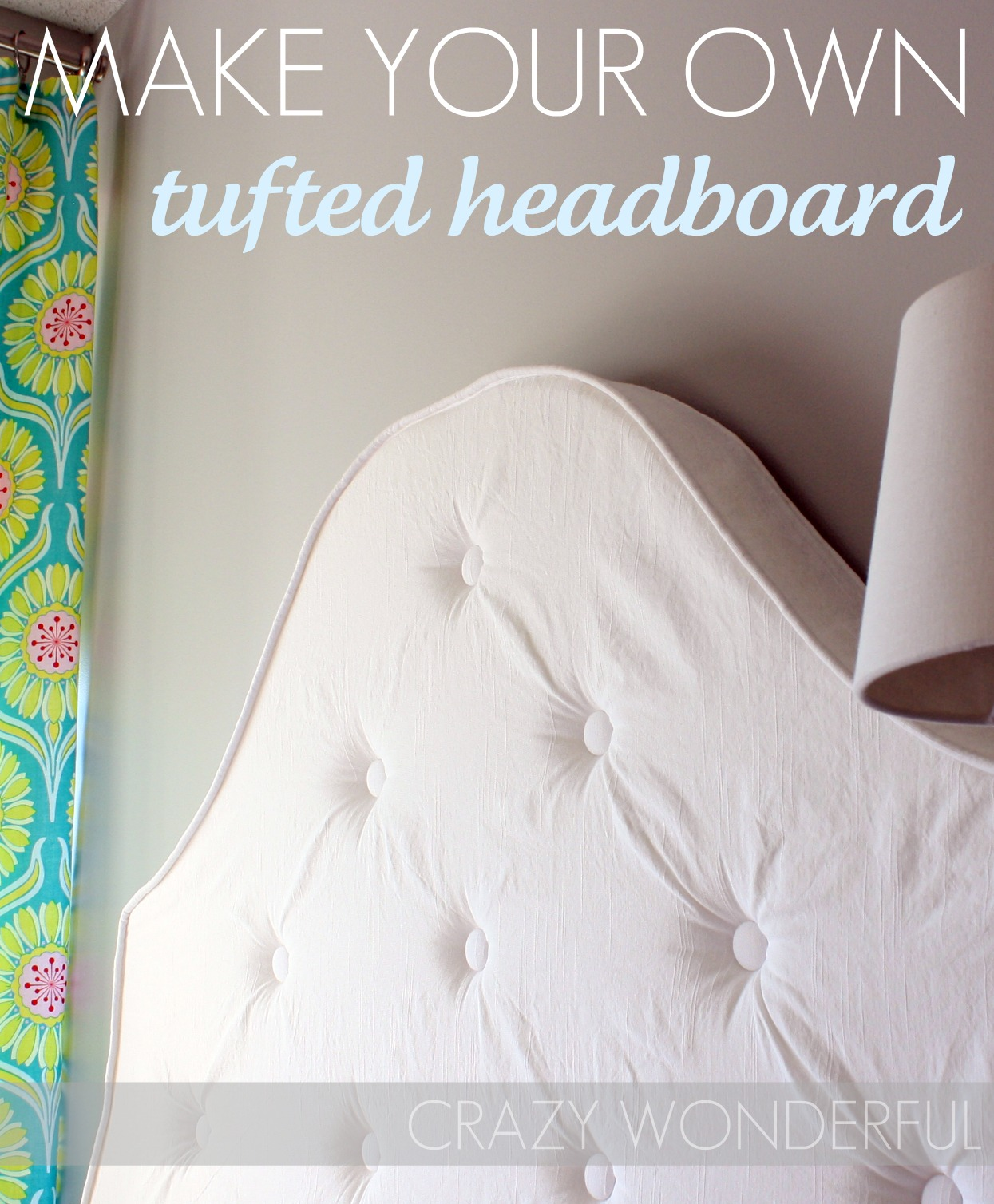 Tufted Headboard Tutorial Crazy Wonderful