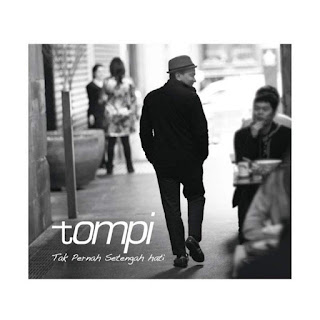 Tompi - Tak Pernah Setengah Hati on iTunes