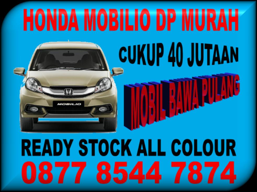 PROMO HONDA MOBILIO DP MURAH