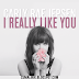 Lyrics Carly Rae Jepsen - Really Like You
