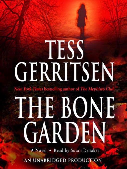 The Bone Garden Tess Gerritsen Softcover 2007