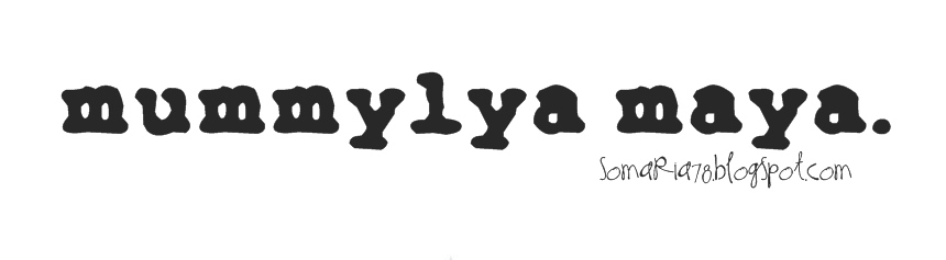 MummyLya Maya