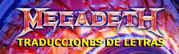 Traducciones de letras de Megadeth