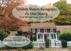 Kehillath Shalom Synagogue; An Oral History