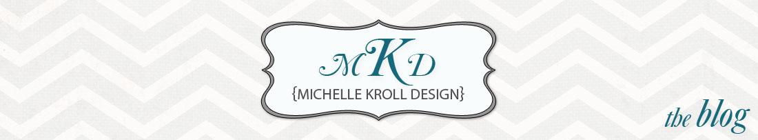 Michelle Kroll Design