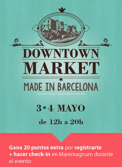 Cartel Downtown Market Made in Barcelona