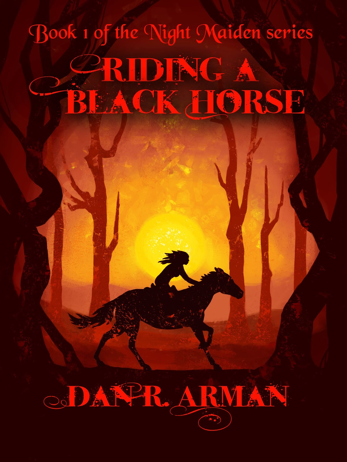 Riding a Black Horse (Book 1 of the Night Maiden series)