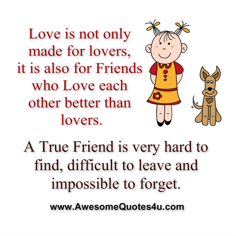 true love is hard to find quotes True friends quotes from brainyquote it's very hard to find true friends when your life is a bumpy ride full of twists and love quotes motivational quotes life.