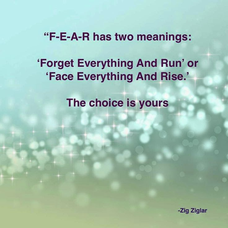 inspirational picture quotes f e a r has two meanings