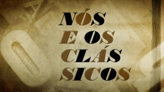 NÓS E OS CLÁSSICOS