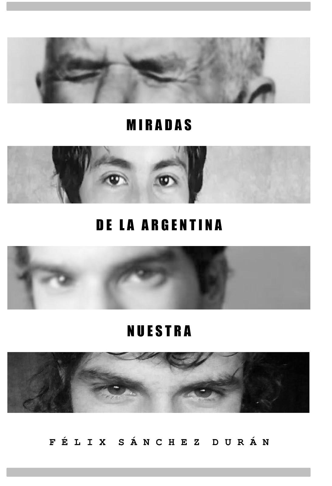 Miradas de la Argentina nuestra - Libro (epub/pdf), en Archive.org...