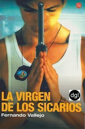 La Virgen de los sicarios   Fernando Vallejo