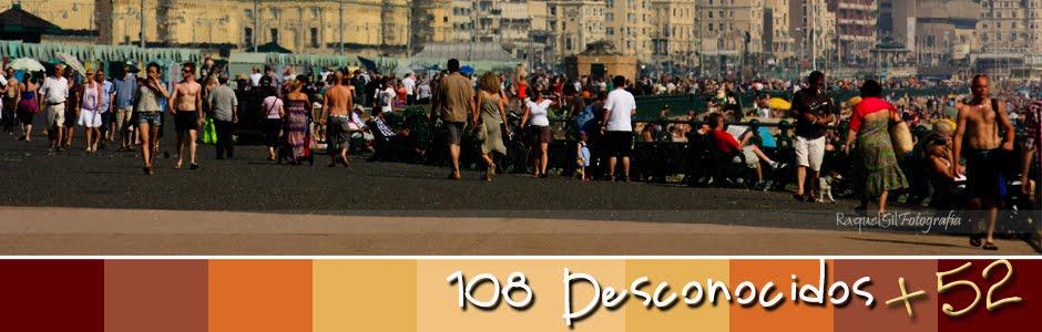 108 Desconocidos +52