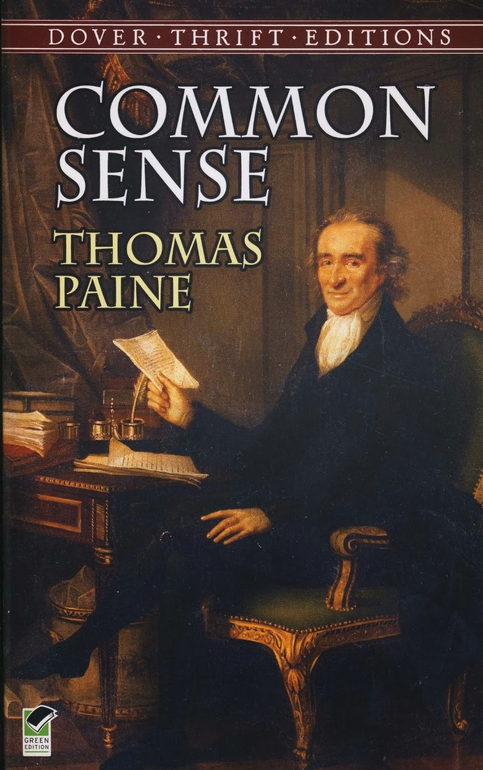 an analysis of common sense a book by thomas paine The 100 best nonfiction books: no 85 - common sense by tom paine (1776) thomas paine, unmasked as the author of this sensational broadside common sense is a model of popular journalistic brio.