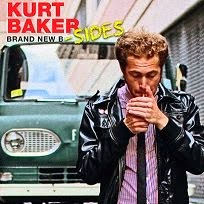 "KURT BAKER - ""Brand New B-Sides"""