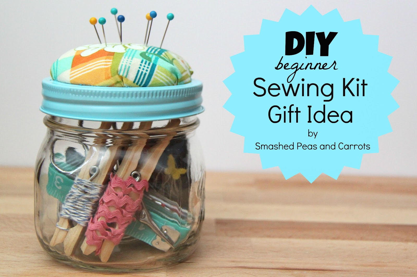 This weekend I had the privilege of helping one of my amazing neighbors learn how to sew (insert happy face). Does anybody else get giddy at the idea of ...  sc 1 st  Smashed Peas u0026 Carrots & DIY Beginner Sewing Kit Gift Idea-TUTORIAL - Smashed Peas u0026 Carrots