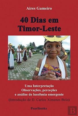40 DIAS EM TIMOR-LESTE - livro de Aires Gameiro
