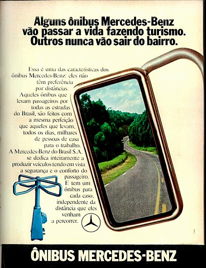 Mercedes-Benz.  1973. brazilian advertising cars in the 70. os anos 70. história da década de 70; Brazil in the 70s. propaganda carros anos 70. Oswaldo Hernandez;