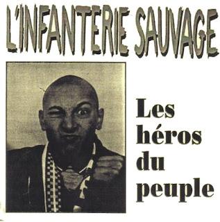 L\'Infanterie Sauvage - Les Héros du Peuple