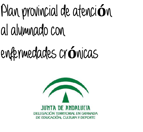 https://equipotecnicoorientaciongranada.files.wordpress.com/2014/09/plan-de-atencic3b3n-a-alumnado-con-enfermedades-crc3b3nicas-granada-1.pdf