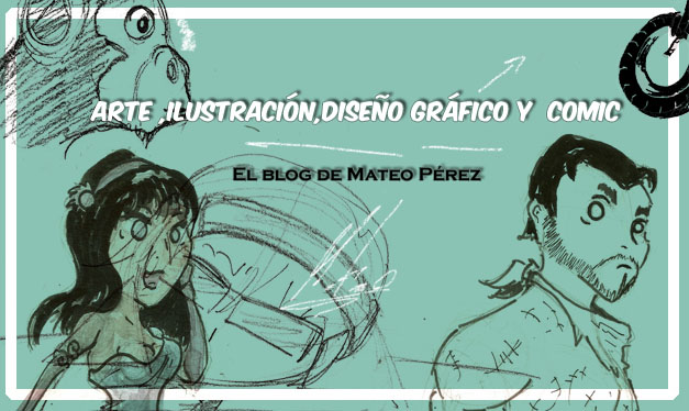 ARTE Y COMIC. El blog de Mateo Pérez.