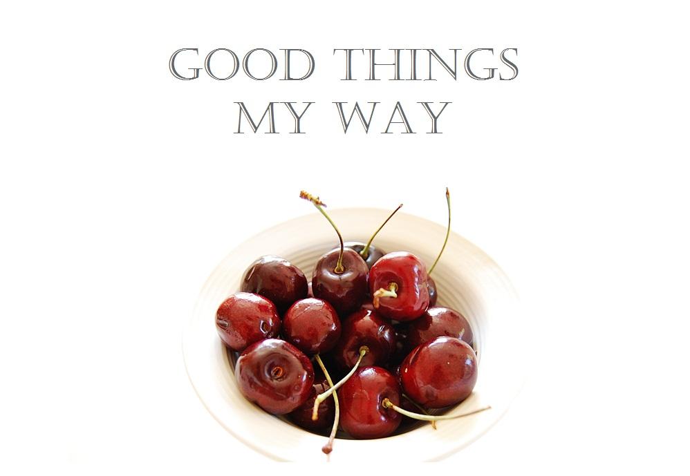 Good Things My Way