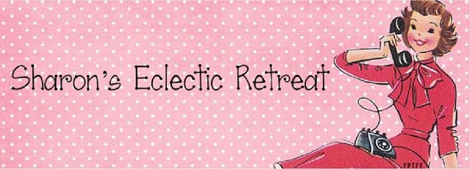 Sharon's Eclectic Retreat