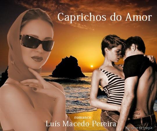 Caprichos do Amor ! - clique na foto para ler lº capítulo