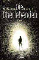 http://www.randomhouse.de/Taschenbuch/Die-UEberlebenden-Band-1-Roman/Alexandra-Bracken/e392765.rhd