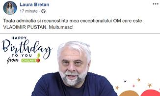 Laura Bretan: Toată admirația și recunostința mea excepționalului OM care este VLADIMIR PUSTAN!