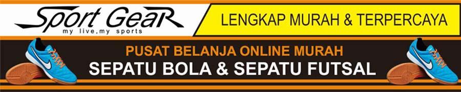 Sport GeaR l Pusat Belanja Sepatu Futsal dan Sepatu Bola Online Murah Lengkap dan Terpercaya.