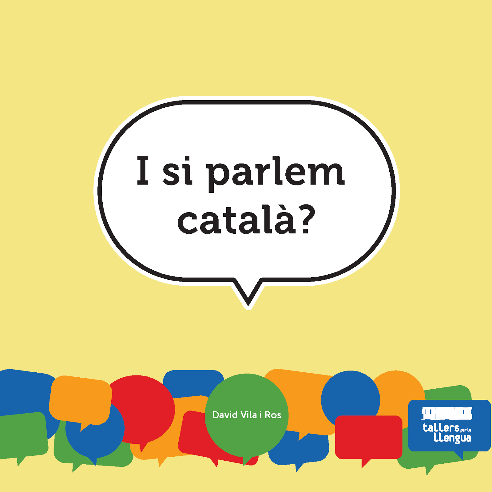 Presentació 'I si parlem català?' a Moià, divendres 10 a les 8 a la biblioteca