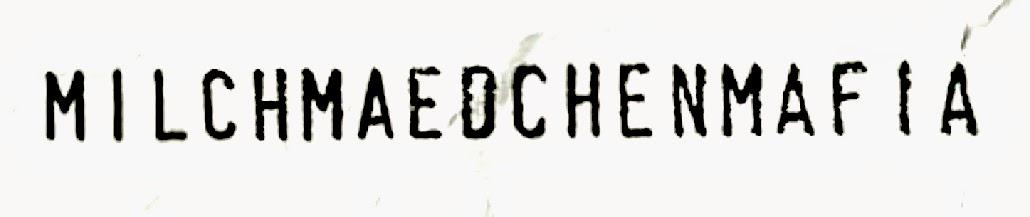 milchmaedchenmafia