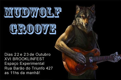 vou estrear uma nova banda de blues o mudwolf groove ser neste fim de semana 22 e 23 de outubro na xvi brooklinfest o horrio meio ingrato 11hs da banda vim de lounge