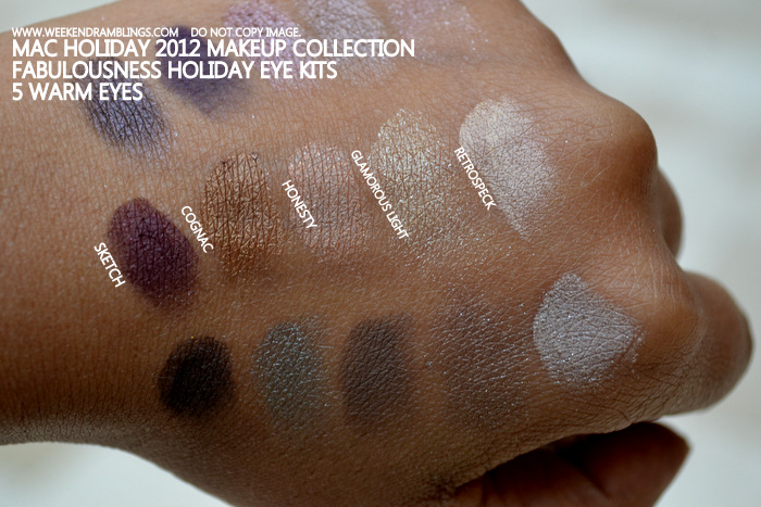MAC Holiday 2012 Makeup Collection Fabulousness Kits 5 Warm Eyes sketch cognac honesty glamorous light retrospeck indian beauty blog darker skin swatches