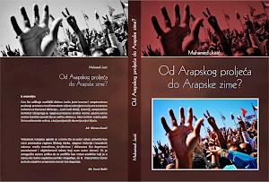 """Naručite knjigu """"Od Arapskog proljeće do Arpapske zime?"""""""