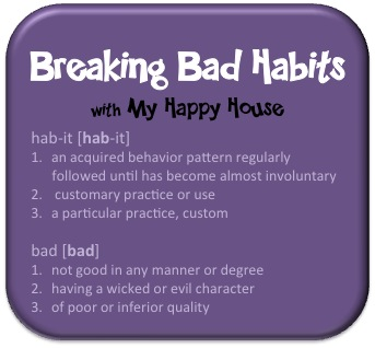 breaking poor reading habits Habits, good or bad, make you who you are the key is controlling them if you know how to change your habits, then even a small effort can create big changes this article will help you break bad habits and develop good ones.