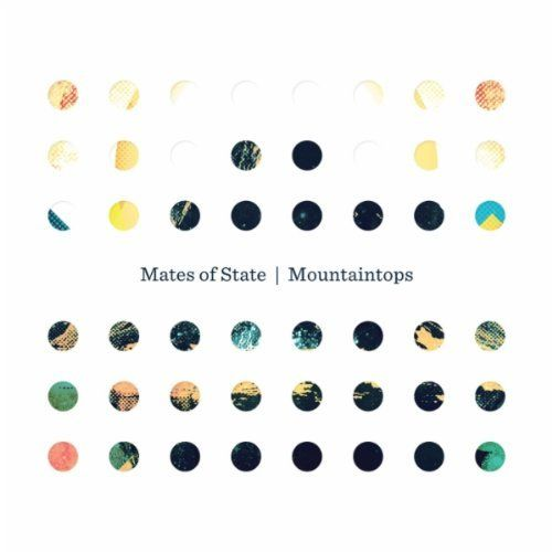Mates Of State- Mountaintops- [2011]- Mp3ViLLe