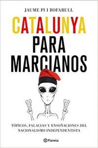 Catalunya para marcianos- Jaume Pi i Bofarull
