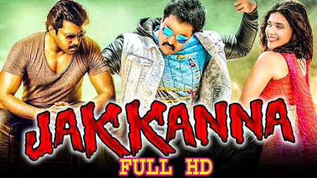 Poster Of Jakkanna In Hindi Dubbed 300MB Compressed Small Size Pc Movie Free Download Only At worldfree4u.com