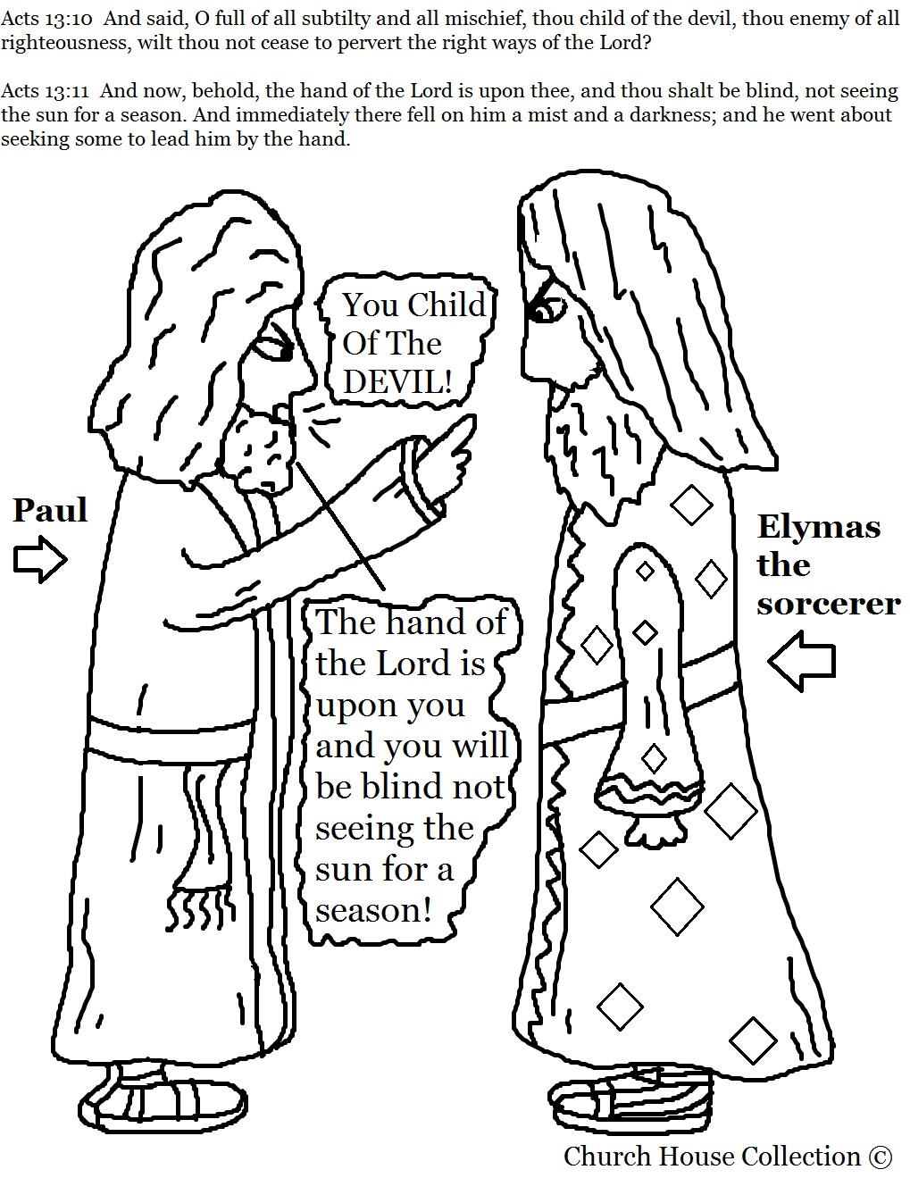 Saul to Paul Craft http://churchhousecollection.blogspot.com/2012/05/paul-and-elymas-sorcerer-coloring-page.html
