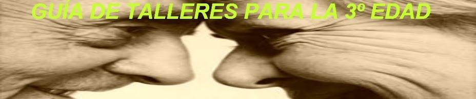 GUÍA DE TALLERES PARA LA 3ª EDAD