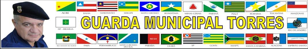 Guarda Municipal Torres de Cachoeirinha - RS