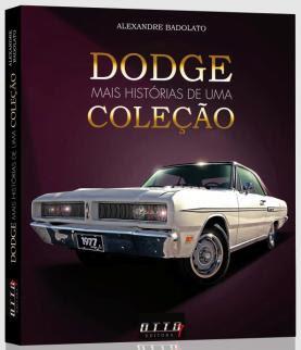 DODGE MAIS HISTÓRIAS DE UMA COLEÇÃO