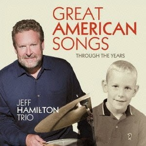JEFF HAMILTON: GREAT AMERICAN SONGS