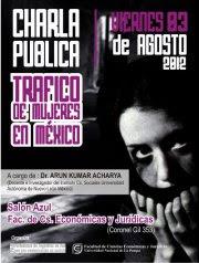 Tráfico de Mujeres en México Viernes 3 de Agosto.