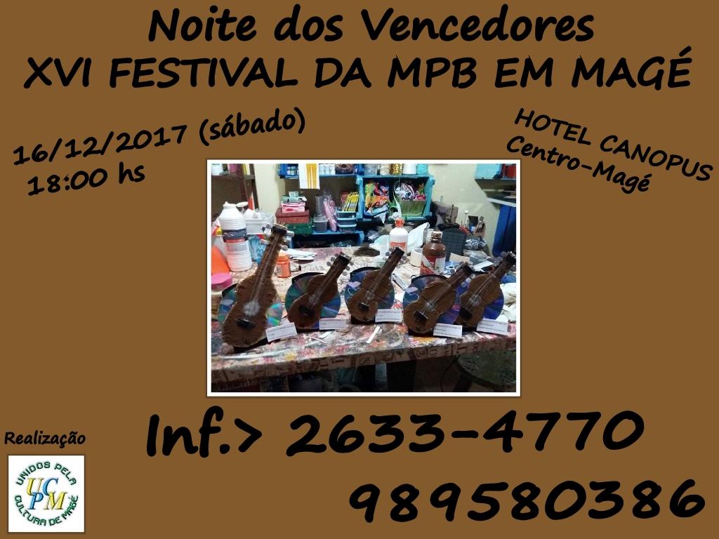"""""""NOITE DOS VENCEDORES DO XVI FESTIVAL DA MPB EM MAGÉ"""""""
