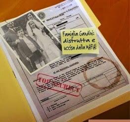 Famiglia Gandini distrutta dalla mafia.