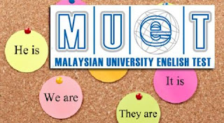 PENGALAMAN MENDUDUKI PEPERIKSAAN MUET,malaysian university english test,form six,english language,speaking MUET,listening MUET,MUET 2015
